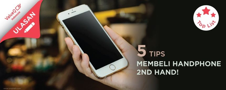 5 Tips membeli hape second