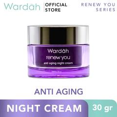 WARDAH Renew You Anti Aging Night Cream 30 g - Skincare Wajah